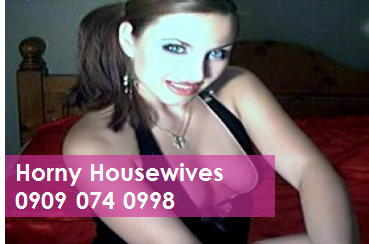 Horny Housewives 09090740998 Mobile Phone Sexy Talk Lines